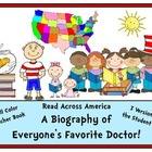 READ ACROSS AMERICA ~ A Biography of Everyone's Favorite DOCTOR!
