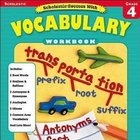 READING: Scholastic Success with Vocabulary Workbook