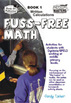 Fuss-Free Math - Book 1 Written Calculations