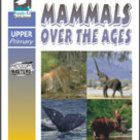 Mammals Over The Ages [Australian Edition]