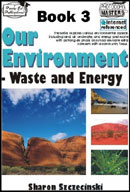 Our Environment - Book 3 Waste and Energy [Australian Edition]