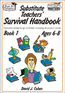 Substitute Teachers' Survival Handbook - Book 1