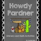 Howdy Pardner! Literacy and Math Fun Activities