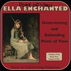 RL.4.6 Determining Point of View with Ella Enchanted Lesson Plans
