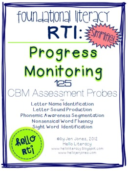 RTI: 125 CBM's for Progress Monitoring Foundational Literacy Interventions-Set 1