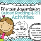 RTI &amp; Guided Reading {Phoneme Segmentation Activities}