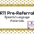 RTI Pre-Referral Speech/Language Materials