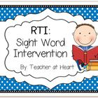 RTI: Sight Word Intervention
