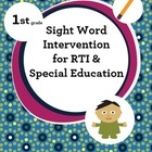 RTI & Special Education First Grade Sight Word Intervention