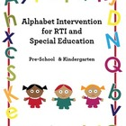 RTI and Special Education Kindergarten Alphabet Intervention