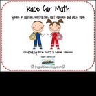 Race Car Math Games (Addition, Subtraction, Place Value)