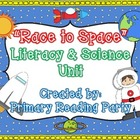 """Race to Space"" Literacy & Science Unit"