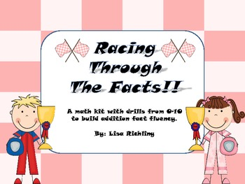 Racing Through The Facts: 0-10 Addition Facts Fluency
