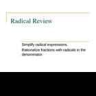 Radical Simplification Review