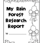 Rain Forest Animal Research Report and Pre-Planning Sheet
