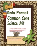 Rain Forest Common Core Science Unit