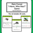 Rain Forest  &quot;I Have, Who Has?&quot; Game