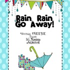 Rain Rain Go Away (Adjective Writing)
