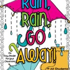 Rain, Rain, Go Away! - An Easy Reader For Your Class!