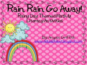 Rain, Rain, Go Away! Rainy Day Themed Math & Literacy Activities