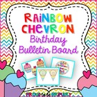 Bright Rainbow Chevron Birthday Bulletin Board Set