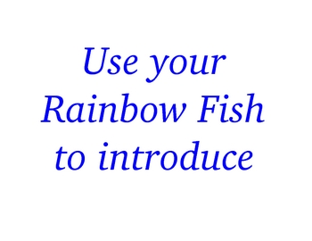 Rainbow Fish Fun!!