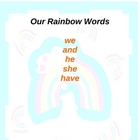 Rainbow High Frequency Words