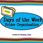 Rainbow/Tye Dye Themed Days of the Week File Folder Organization