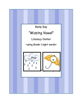 "Rainy Day ""Missing Vowel"" Literacy Center: using grade 1 s"