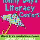 Rainy Days Literacy Centers- 6 Hands-On Centers {Common Co