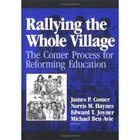 Rallying the Whole Village: The Comer Process for Reformin