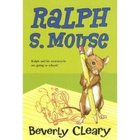 Ralph S. Mouse by Beverly Cleary - Set of 3