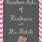 Random Acts of Kindness with Mr. Hatch {Activities to go w