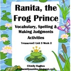Ranita, the Frog Princess Vocabulary, Spelling & Making Ju