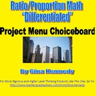 Ratios and Proportions Differentiated Project Menu Choiceboard