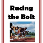 Ratios and Rates Racing the Bolt