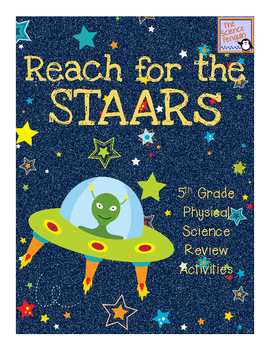 Reach for the STAARs {Physical Science}