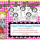 Read-A-Rhyme {5 Short Vowels Emergent Readers}