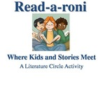 Read-A-Roni: A Literature Circle Activity