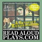 Read Aloud Play: O.Henry&#039;s &quot;A Retrieved Reformation&quot; Class