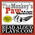 Read Aloud Plays: The Monkey&#039;s Paw gothic masterpiece