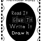 Read It, Glue It, Write It, Draw It Pre-Primer Sight Word SAMPLE