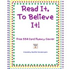 Read It, To Believe It (Fluency Phrase Cards)