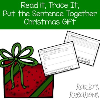 Read It, Trace It, Put the Sentence Together: Christmas gi
