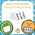 Read It With Emotion Fluency Phrasing Activity