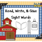 Read, Write, &amp; Glue: Sight Words