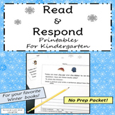 Read and Respond Printables for Kindergarten: Winter