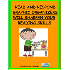 Read and Respond Graphic Organizers to Sharpen Your Readin