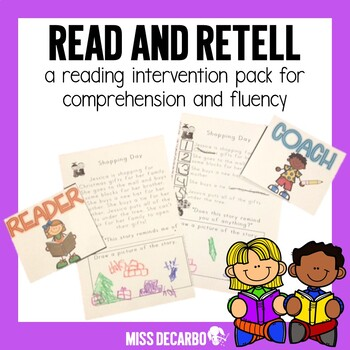 Read and Retell! A Reading Intervention Pack for Comprehension and Fluency
