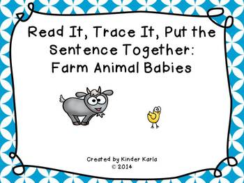 Read it, Trace It, Put the Sentence Together: Farm Babies